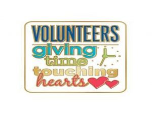 Volunteers- giving time and touching hearts